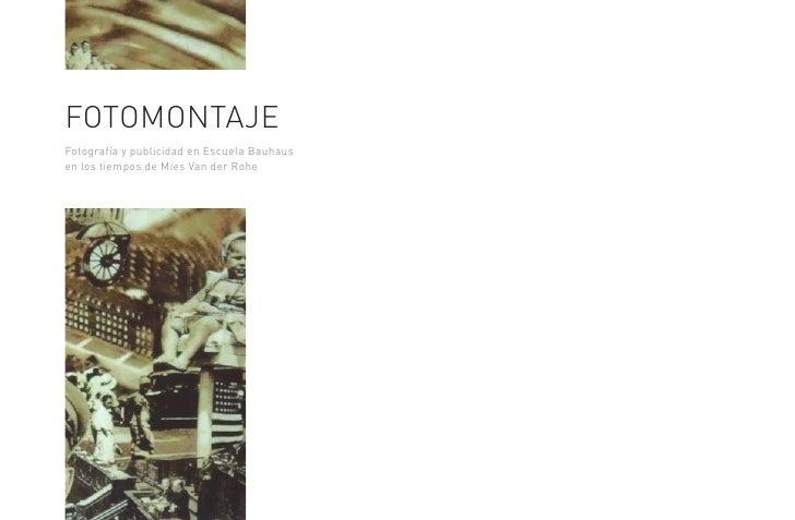 FOTOMONTAJEFotografía y publicidad en Escuela Bauhausen los tiempos de Mies Van der Rohe