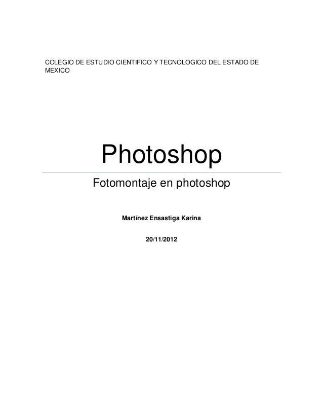 COLEGIO DE ESTUDIO CIENTIFICO Y TECNOLOGICO DEL ESTADO DEMEXICO              Photoshop            Fotomontaje en photoshop...
