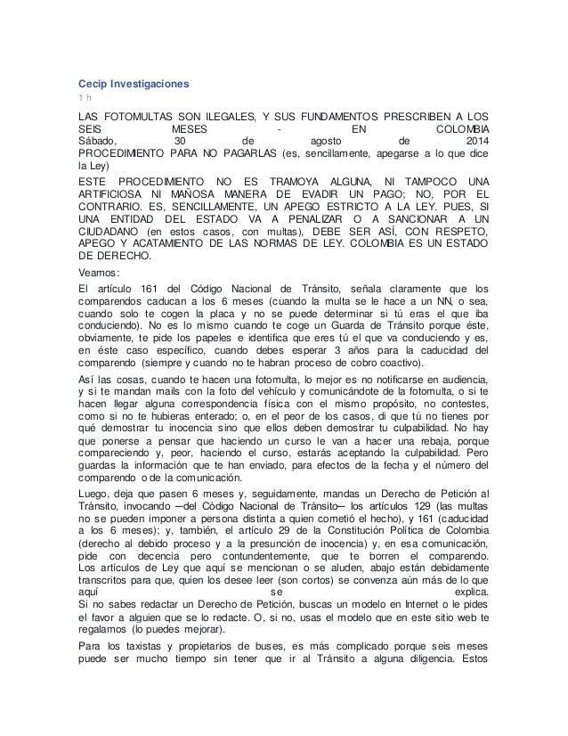 Cecip Investigaciones 1 h LAS FOTOMULTAS SON ILEGALES, Y SUS FUNDAMENTOS PRESCRIBEN A LOS SEIS MESES - EN COLOMBIA Sábado,...
