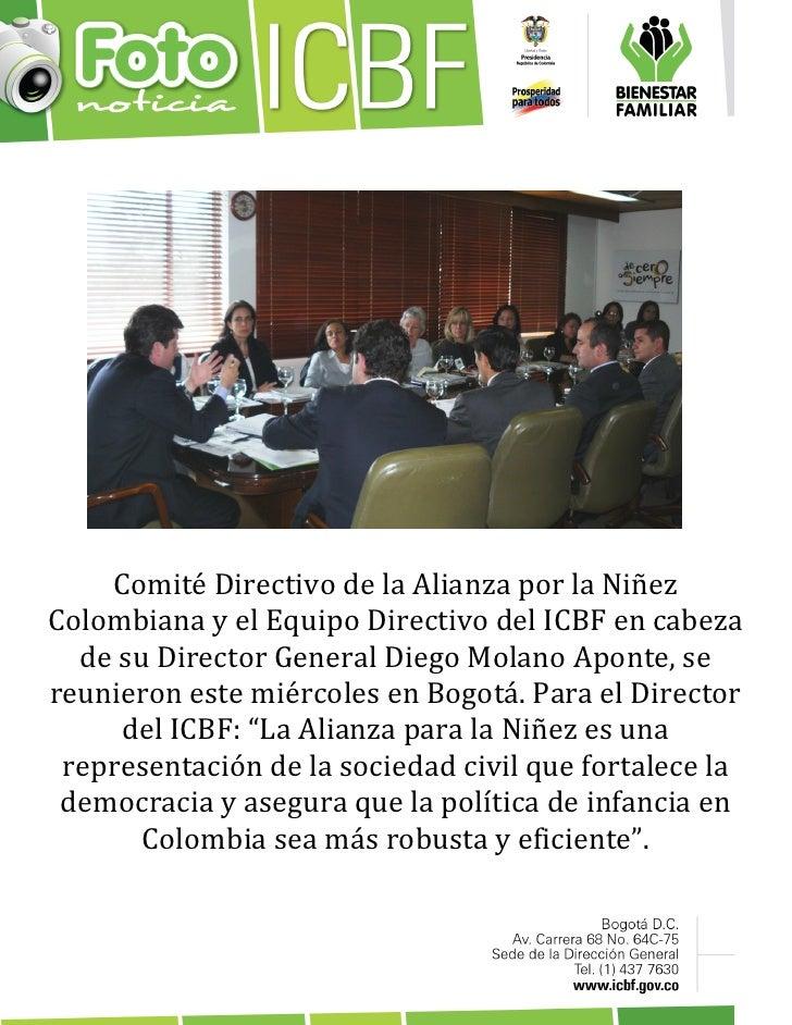 Comité Directivo de la Alianza por la NiñezColombiana y el Equipo Directivo del ICBF en cabeza  de su Director General Die...