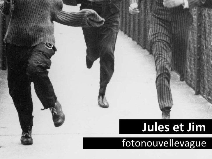 Juleset Jim<br />fotonouvellevague<br />