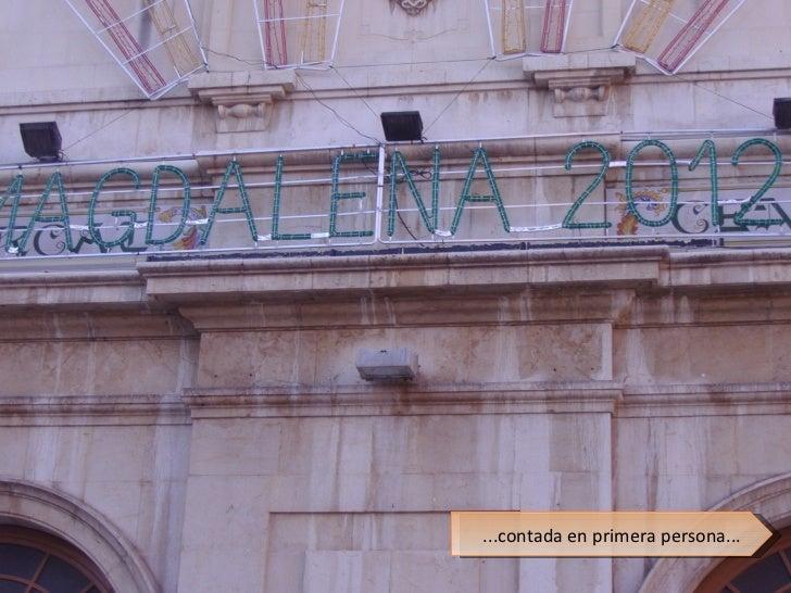 Fotonovela de la Magdalena 2012