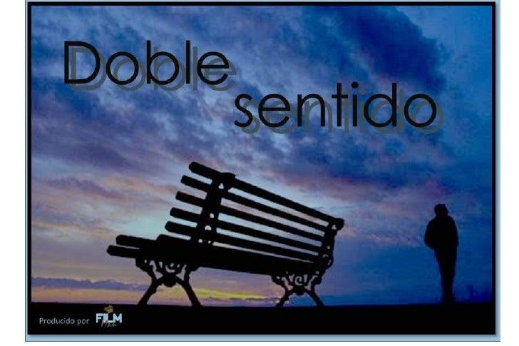 "Fotonovela ""Doble sentido"" producida por FilMan"
