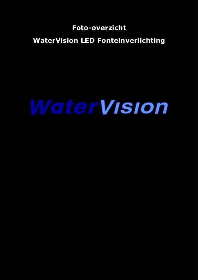 Foto-overzicht WaterVision LED Fonteinverlichting