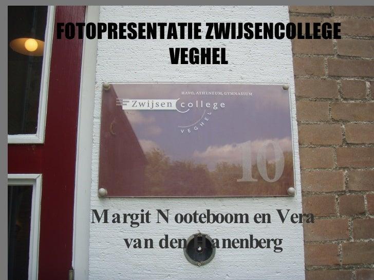 Fotopresentatie Zwijsencollege Veghel