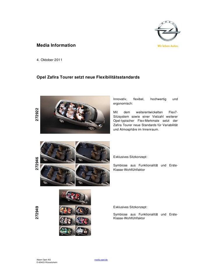 Media Information  4. Oktober 2011  Opel Zafira Tourer setzt neue Flexibilitätsstandards                                  ...