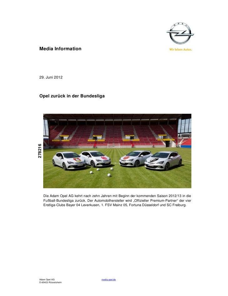 Media Information  29. Juni 2012  Opel zurück in der Bundesliga278216         Die Adam Opel AG kehrt nach zehn Jahren mit ...