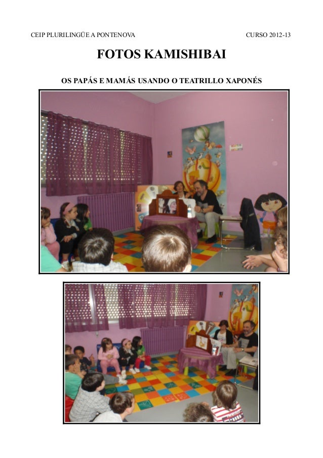 CEIP PLURILINGÜE A PONTENOVA CURSO 2012-13FOTOS KAMISHIBAIOS PAPÁS E MAMÁS USANDO O TEATRILLO XAPONÉS