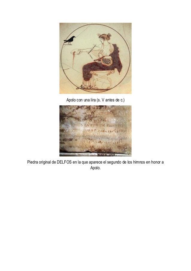Apolo con una lira (s. V antes de c.) Piedra original de DELFOS en la que aparece el segundo de los himnos en honor a Apol...
