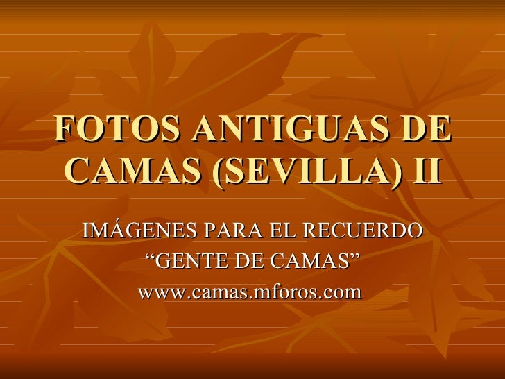 Fotos Antiguas De Camas (Sevilla)Ii