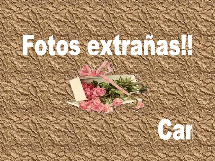Fotos ExtrañAs