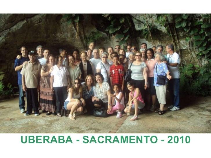 UBERABA - SACRAMENTO - 2010