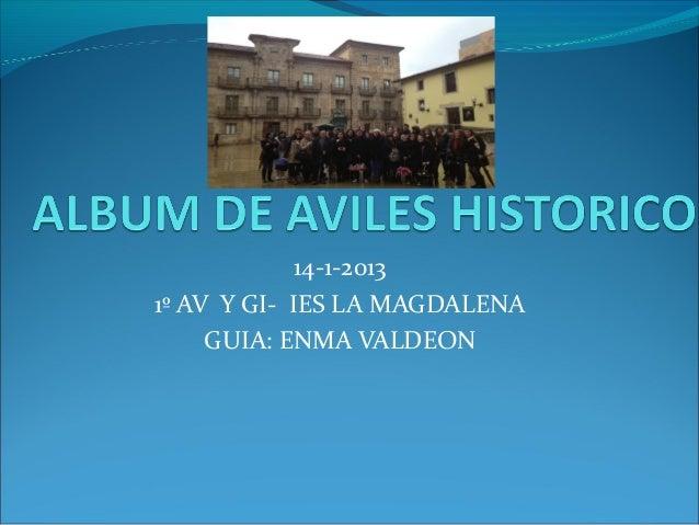 14-1-20131º AV Y GI- IES LA MAGDALENA     GUIA: ENMA VALDEON