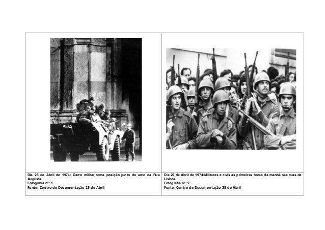 Dia 25 de Abril de 1974: Carro militar toma posição junto do arco da Rua Augusta. Fotografia nº: 1 Fonte: Centro de Docume...