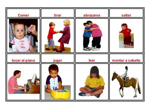 Comer tirar abrazarse saltar  tocar el piano jugar leer montar a caballo