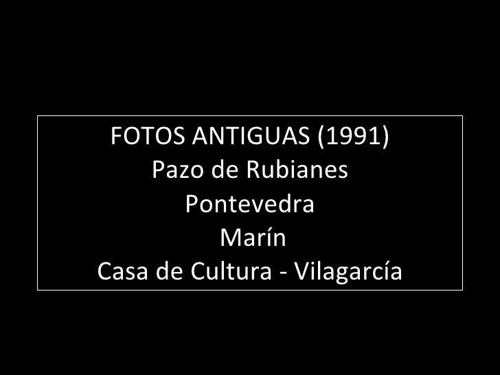 """ORQUESTA DE PULSO Y PÚA """"AROUSA"""" FOTOS ANTIGUAS  (1991) * Pazo de Rubianes *Pontevedra * Marín *Casa de Cultura - Vilagarcía"""