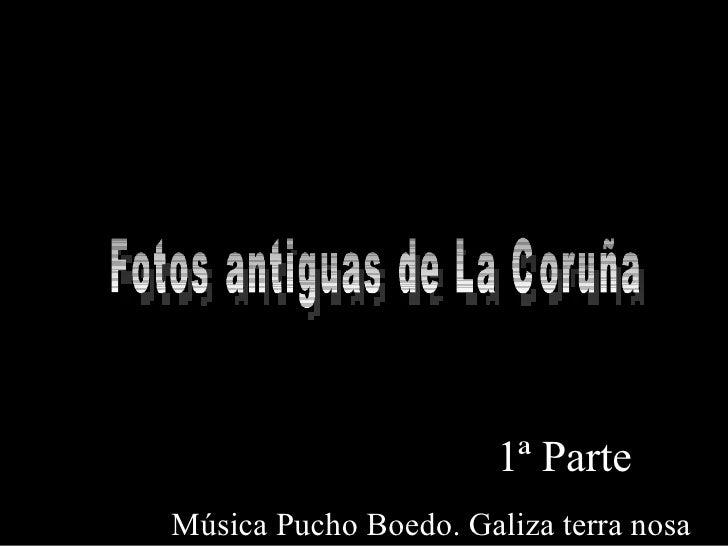 Fotos Antiguas De La CoruñA  2008
