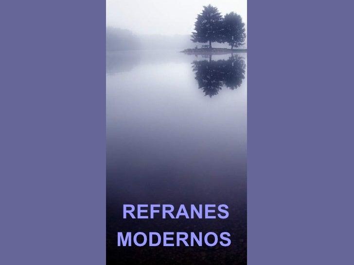Fotos Bellas Y Refranes Modernos