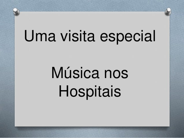 Uma visita especial Música nos Hospitais