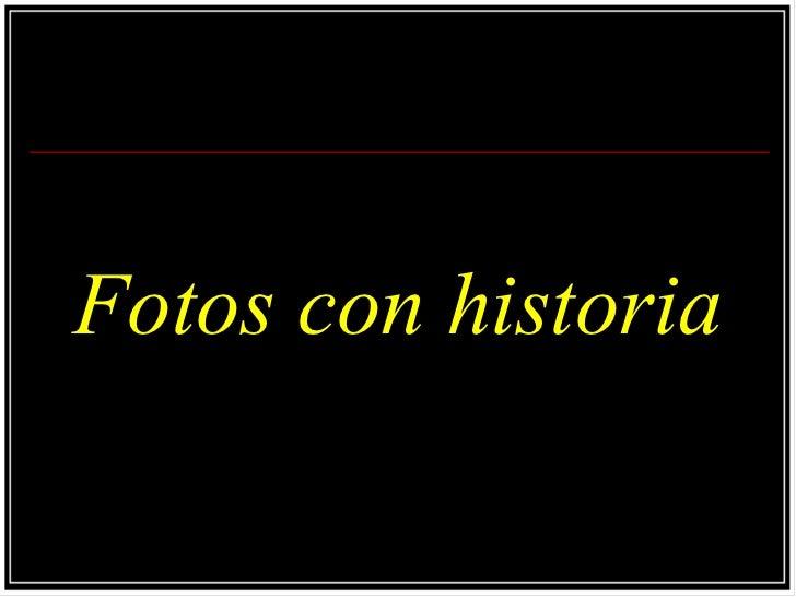 Fotos con historia