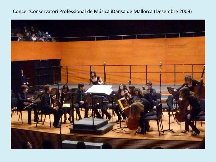ConcertConservatori Professional de Música iDansa de Mallorca (Desembre 2009)<br />