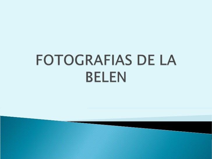 Fotos de la Belén