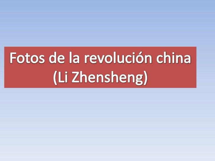 Fotos de la revolución china