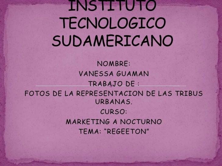 INSTITUTO TECNOLOGICO SUDAMERICANO<br />NOMBRE: <br />VANESSA GUAMAN<br />TRABAJO DE :<br />FOTOS DE LA REPRESENTACION DE ...