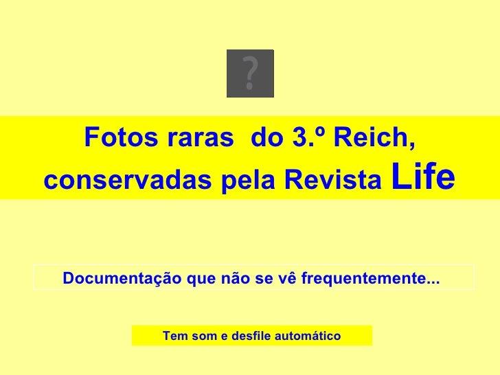 Fotos do terceiro reich   life