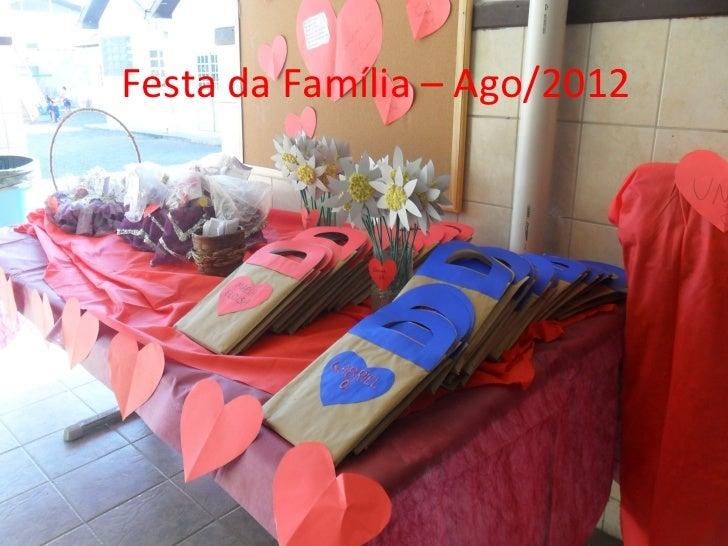Festa da Família – Ago/2012