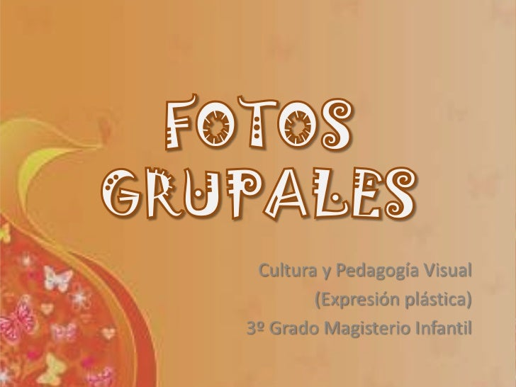 Cultura y Pedagogía Visual        (Expresión plástica)3º Grado Magisterio Infantil