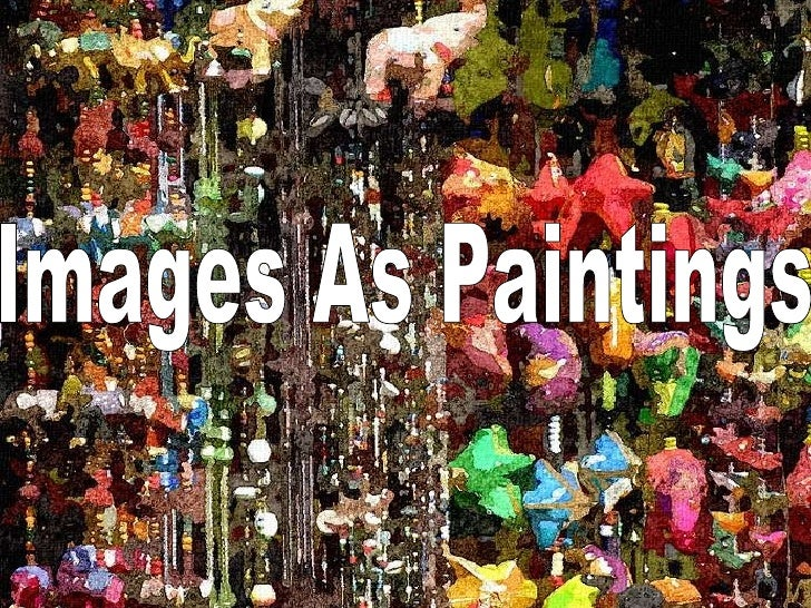 Images as Paintings