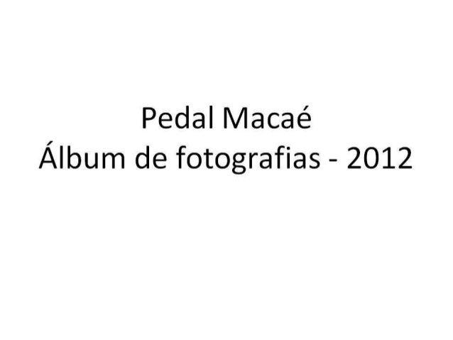 Fotos pedal macaé 2012