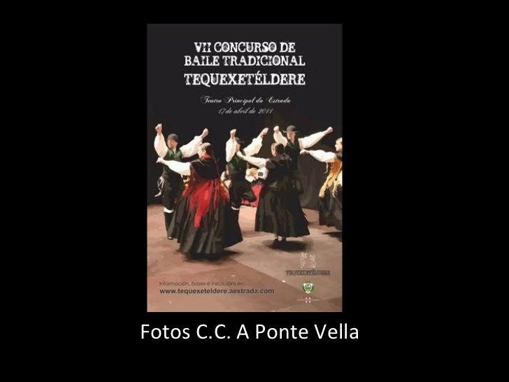 Fotos C.C. A Ponte Vella