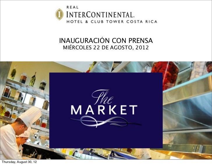INAUGURACIÓN CON PRENSA                          MIÉRCOLES 22 DE AGOSTO, 2012                           APERTURAThursday, ...