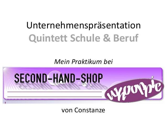 Verkauf                              DeiUnternehmenspräsentationQuintett Schule & Beruf     Mein Praktikum bei       von C...