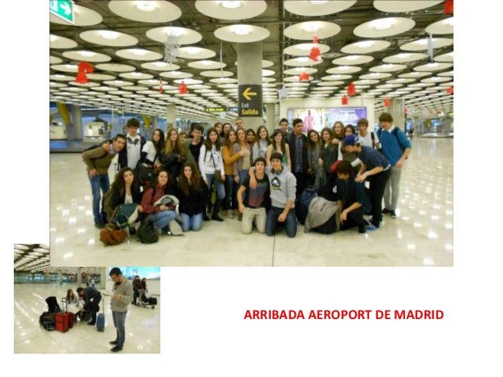 ARRIBADA AEROPORT DE MADRID