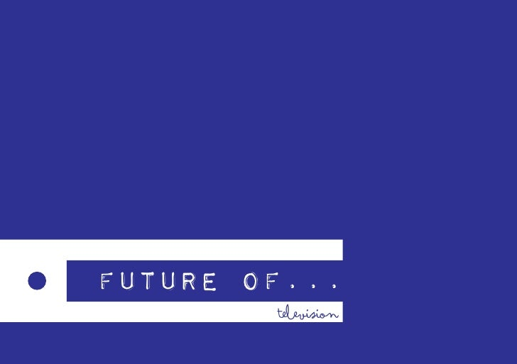 Future of TV_Mindshare