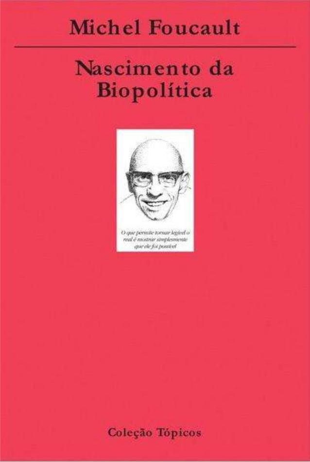 Paul~Michel Foucault nasceu em Poitiers, Fran~a, em 15 de outubro de 1926. Em 1946 ingressa na Ecole Nonnale Supe- rieure,...