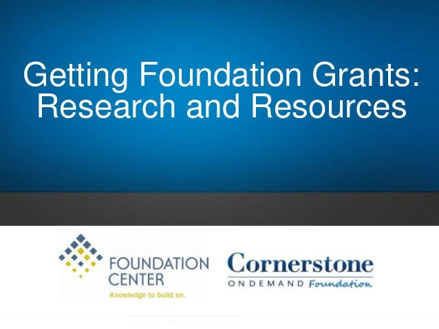 Getting Foundation Grants: Research and Resources