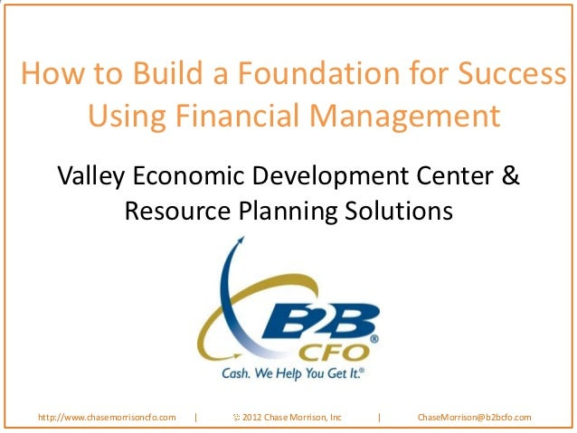 Foundation for success using financial management- Chase Morrison