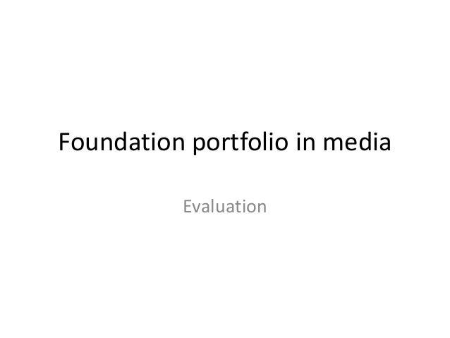 Foundation portfolio in media Evaluation