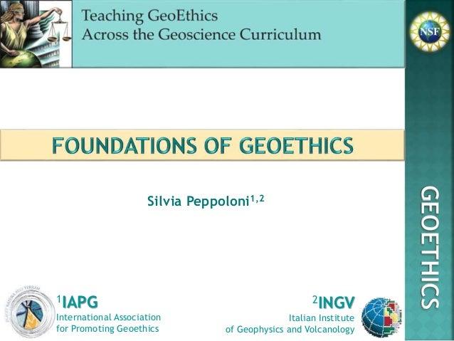 Silvia Peppoloni1,2 2INGV Italian Institute of Geophysics and Volcanology 1IAPG International Association for Promoting Ge...