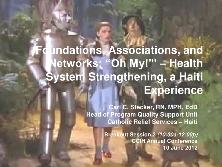 "Foundations, Associations, and  Networks; ""Oh My!"" – Health  System Strengthening, a Haiti                   Experience   ..."
