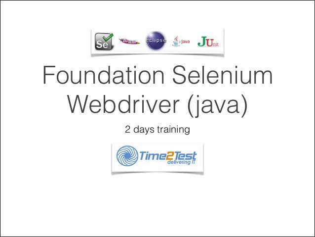 Foundation Selenium Webdriver (java) 2 days training