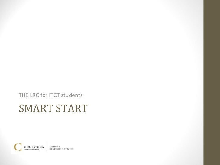 THE LRC for ITCT studentsSMART START