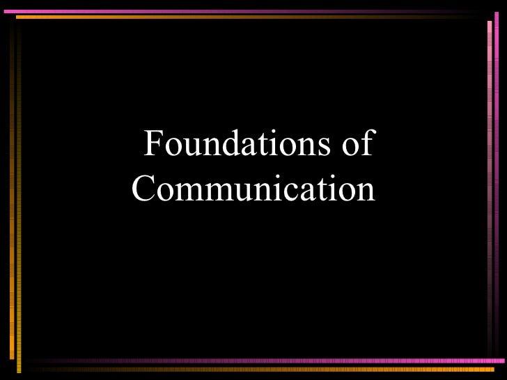 Foundations of Communication