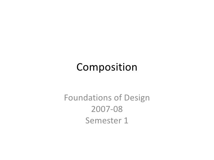 Foundations Of Design - Composition Lecture1