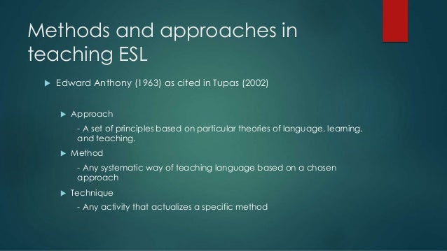 successful esl teaching techniques and methods Do's & don'ts for teaching english-language learners teaching with visual representations of concepts can be hugely helpful to ells.