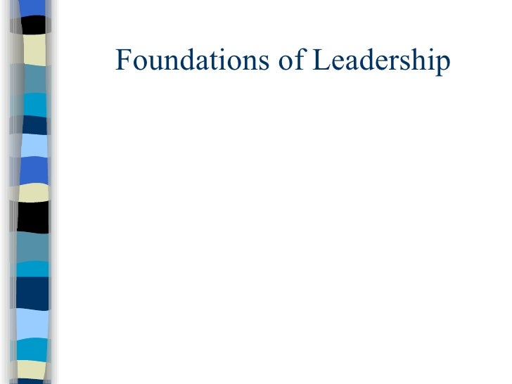 Foundations Of  Leadership Pcm